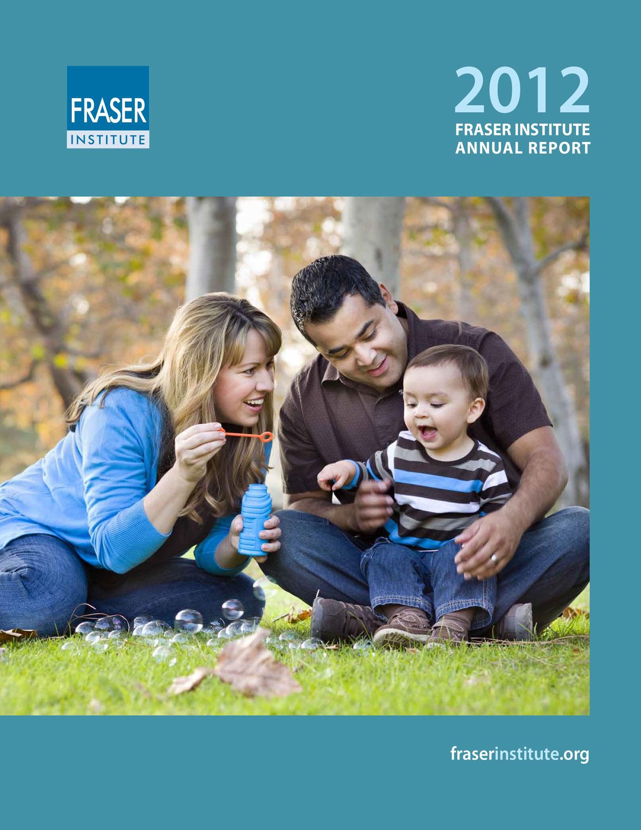 Fraser Institute Annual Report 2012
