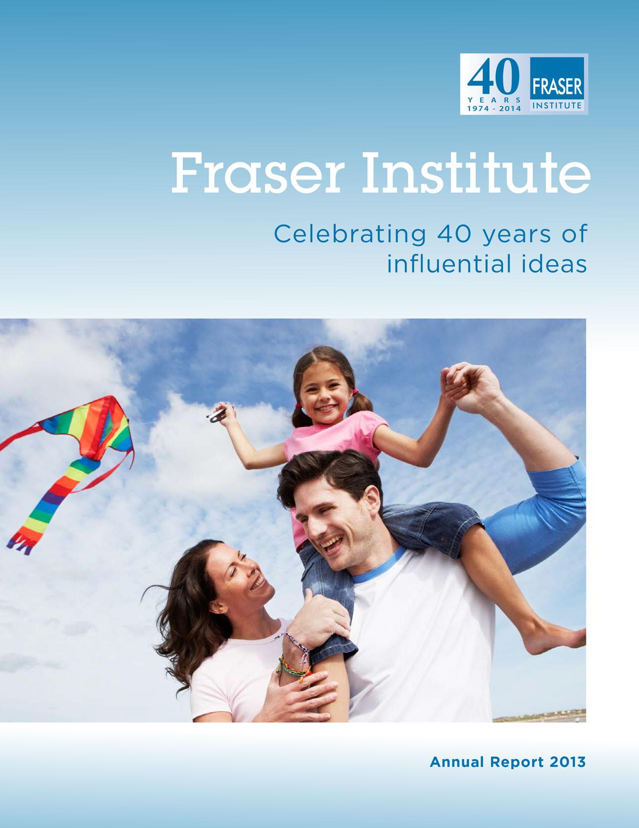 Fraser Institute Annual Report 2013