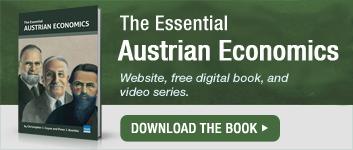 Essential Austrian Economics