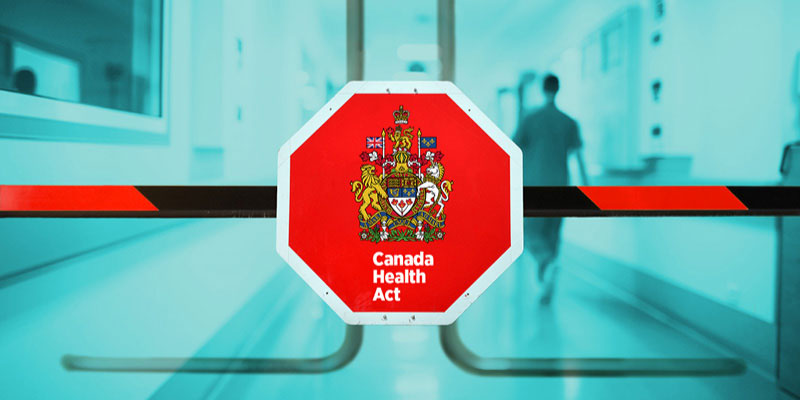 Is the Canada Health Act a Barrier to Reform?