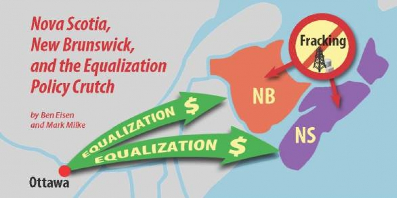 Nova Scotia, New Brunswick, and the Equalization Policy Crutch