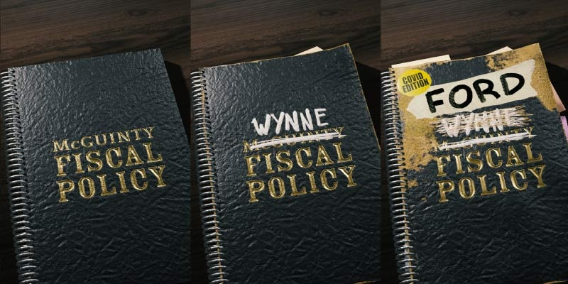 Ford Government Fiscal Policy Approach Mirrors that of McGuinty and Wynne