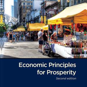 Economic Principles for Prosperity